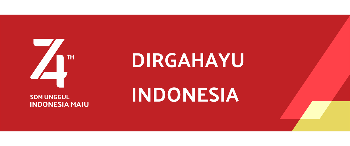 Selamat Hari Ulang Tahun Republik Indonesia Ke-74